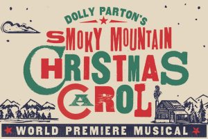Dolly Parton's Smoky Mountain Christmas Carol