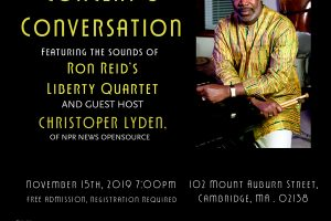 Concert & Conversation: Christopher Lydon, ft. Ron Reid's Liberty Quartet