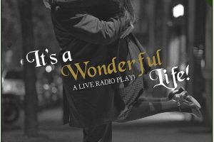 Americana Theatre Company Reprises It's a Wonderful Life: A Live Radio Play