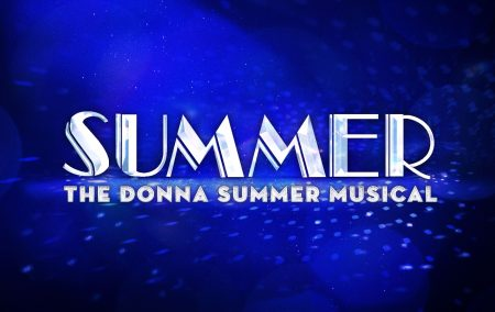 Summer: The Donna Summer Musical (POSTPONED)