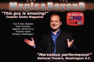 """Magic & Beyond"" featuring Illusionist David Garrity"