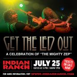 Get The Led Out at Indian Ranch