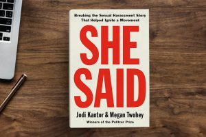 """She Said"": The Sexual Harassment Story That Ignited Change"