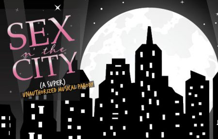 """Sex n' The City: The """"Super"""" Unauthorized Musical Parody"""