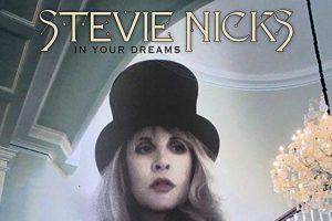 "Stevie Nicks: In Your Dreams"""