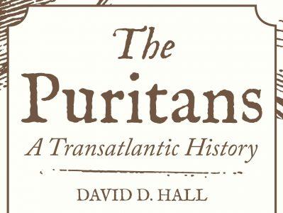 The Puritans: A Transatlantic History
