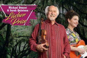 Michael Doucet (of Beausoleil) and Sarah Quintana