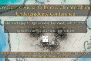Eco-Optics: Climate Change & Visual Culture Undergraduate Conference