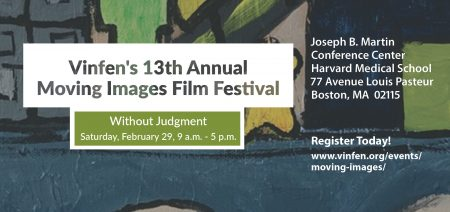 Vinfen's 13th Annual Moving Images Film Festival.
