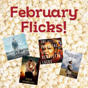 February Flicks Matinee Series