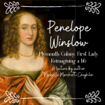 """Lecture: """"Plymouth Colony First Lady Penelope Wins..."""