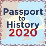 Passport to History 2020