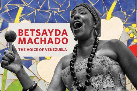 Betsayda Machado: The Voice of Venezuela