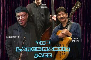 The Lance Martin Jazz Trio All-Request Show