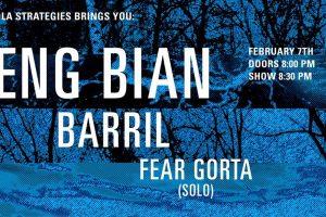 Leng Bian + Barril + Fear Gorta