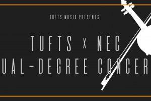 Tufts x NEC Dual Degree Concert