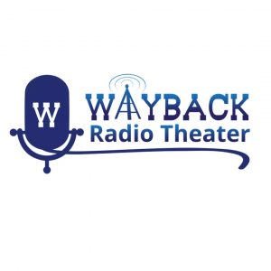 Wayback Radio Theater Podcast