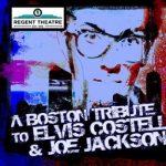 A Boston Tribute to Elvis Costello and Joe Jackson...