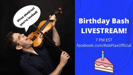 Rob Flax Birthday Livestream!
