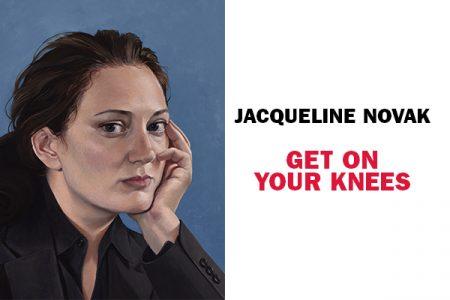Jacqueline Novak: Get on Your Knees (Postponed)