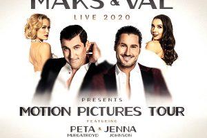 Maks & Val Live 2020: Motion Pictures Tour