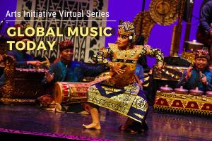BU Arts Initiative Virtual Series: Global Music Today