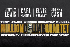 Million Dollar Quartet (NEW DATES)