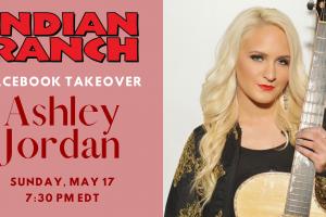 Ashley Jordan Facebook Takeover at Indian Ranch