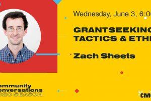 Community Conversations - Grantseeking: Tactics & Ethics