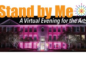 Stand By Me: A Virtual Evening for the Arts