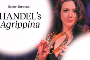 Boston Baroque Live: Handel's Agrippina