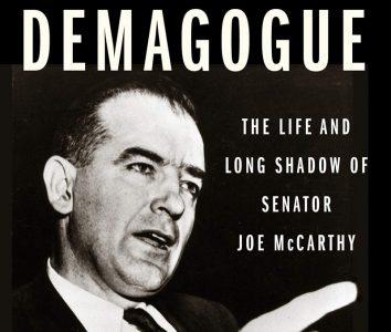 ONLINE EVENT- Demagogue: The Life and Long Shadow of Senator Joe McCarthy
