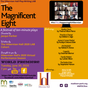 The Hibernian Hall Play-Writing LAB presents: The Magnificent Eight World Premiere