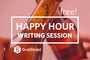 Happy Hour Writing Session - Remote!