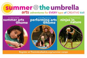 The Umbrella Summer @ Home Creative Arts