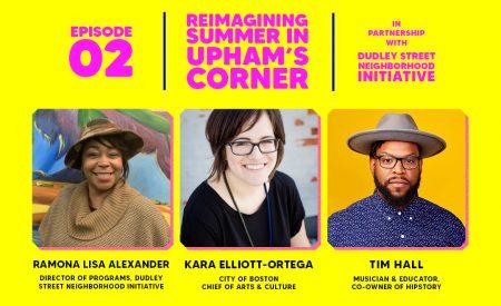 Reimagining Summer in Upham's Corner: Better Future
