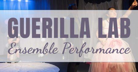 Guerilla Lab: Ensemble Performance Session II