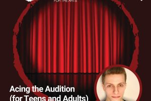 Acing the Audition Workshop (for Teens and Adults)