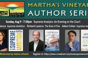 Martha's Vineyard Author Series: Supreme Analysis - An Evening on the Court