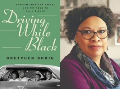 "Meet Gretchen Sorin, author of ""Driving While Blac..."