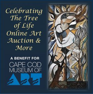 "CAPE COD MUSEUM OF ART AUCTION ""Celebrating the Tr..."