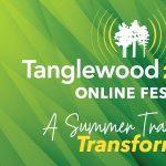 Tanglewood 2020 Online Festival