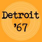 Detroit '67