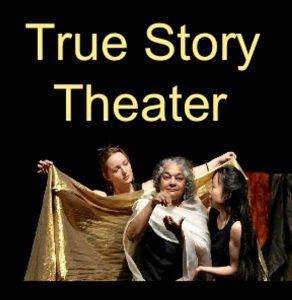 Theater for Dialogue with True Story Theater