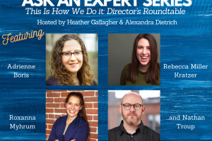 Ask An Expert Series: Director's Roundtable