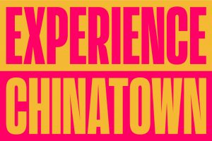 Experience Chinatown
