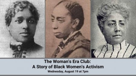 The Women's Era Club: A Story of Black Women's Act...