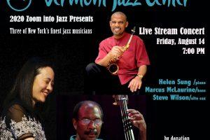 Helen Sung, Marcus McLaurine, and Steve Wilson- Livestream concert for the Vermont Jazz Center