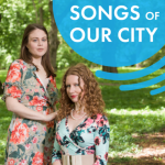 Songs of our City