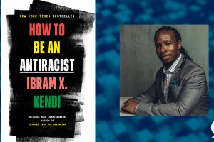 How to be an Antiracist: An Evening with Dr. Ibram Kendi | A Reno Family Foundation Symposium